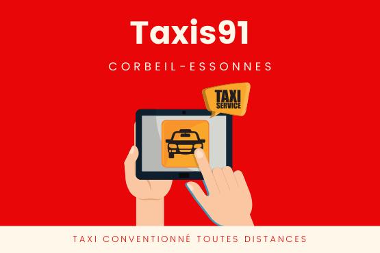 Chauffeur de taxi a Corbeil Essonnes 91